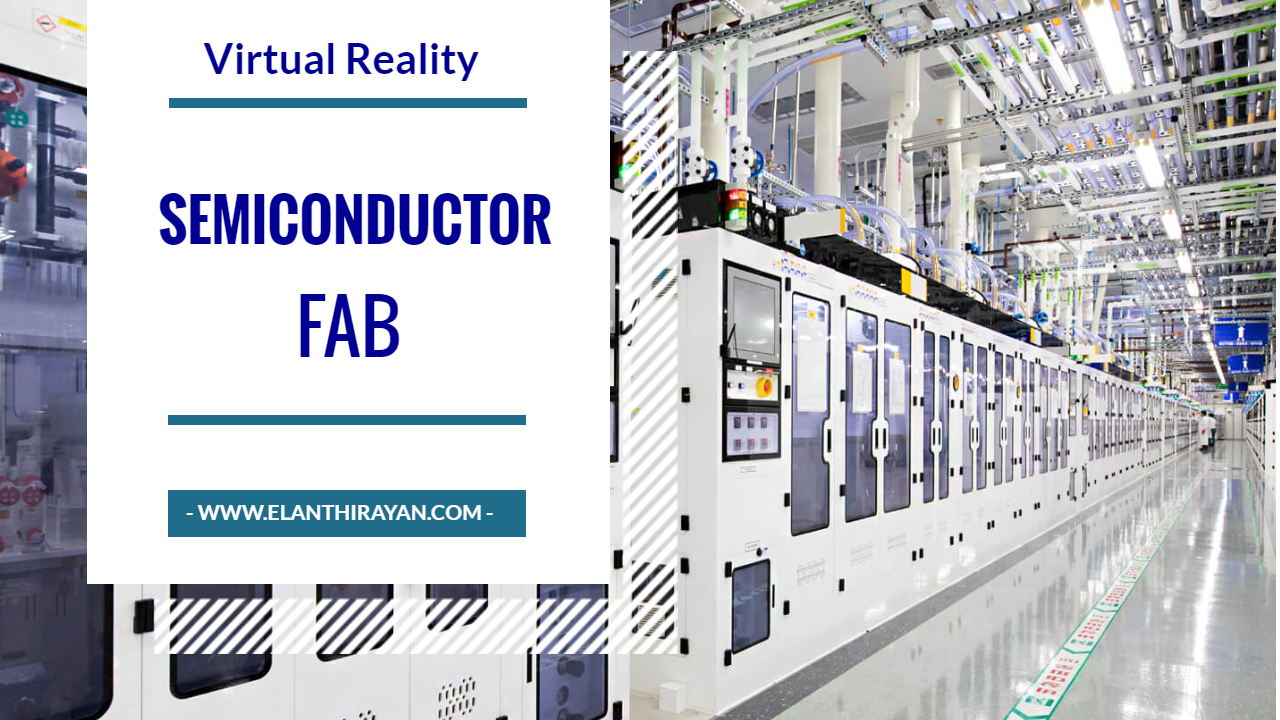 VR Semiconductor fab